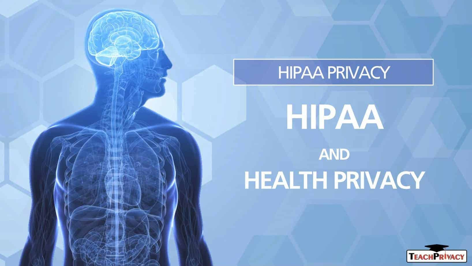 HIPAA Training - HIPAA and Health Privacy
